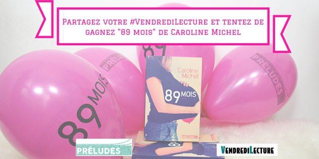 Caroline-Michel-89-mois-VL-Préludes-Anne-et-Arnaud
